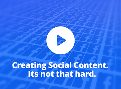 Creating Social Content.  Its not that hard!