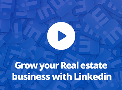 Grow your real estate business with Linkedin