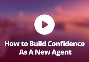 How-to-build-confidence-as-new-agent