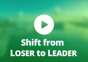 Shift-from-Loser-to-Leader